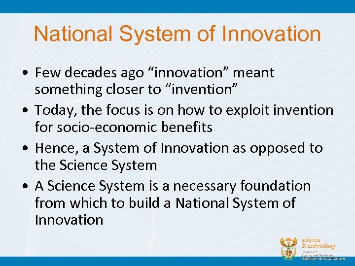 """National System of Innovation • Few decades ago """"innovation"""" meant something closer to """"invention"""""""