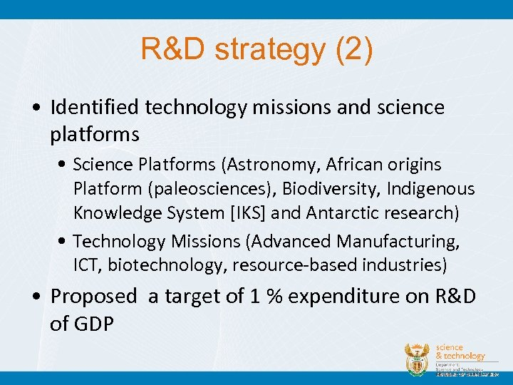 R&D strategy (2) • Identified technology missions and science platforms • Science Platforms (Astronomy,