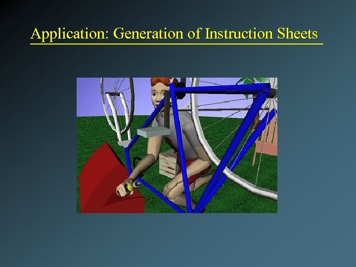 Application: Generation of Instruction Sheets