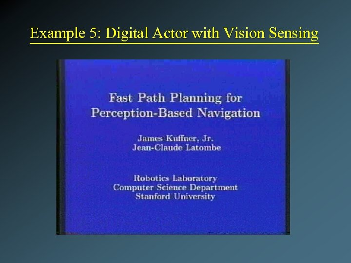 Example 5: Digital Actor with Vision Sensing