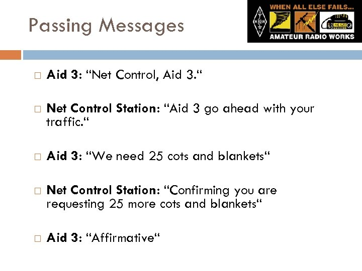 "Passing Messages Aid 3: ""Net Control, Aid 3. "" Net Control Station: ""Aid 3"