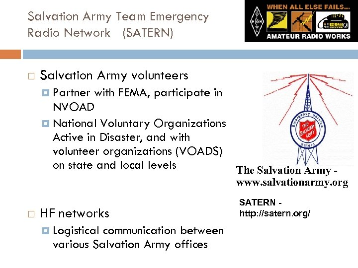 Salvation Army Team Emergency Radio Network (SATERN) Salvation Army volunteers Partner with FEMA, participate