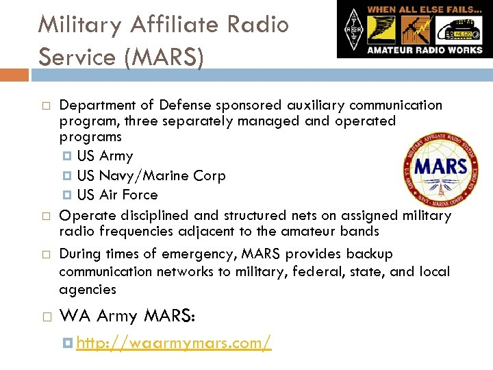 Military Affiliate Radio Service (MARS) Department of Defense sponsored auxiliary communication program, three separately