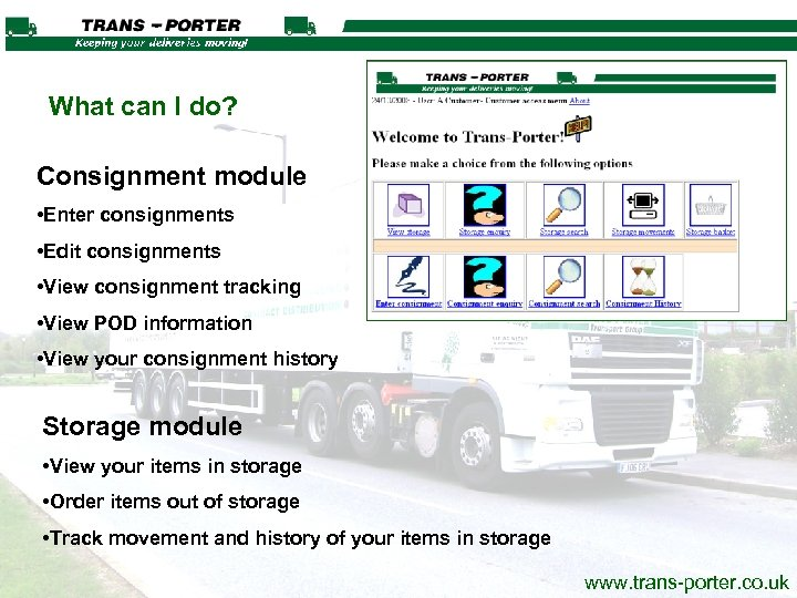 What can I do? Consignment module • Enter consignments • Edit consignments • View