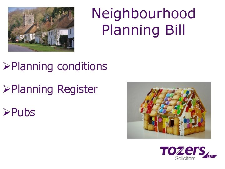 Neighbourhood Planning Bill ØPlanning conditions ØPlanning Register ØPubs