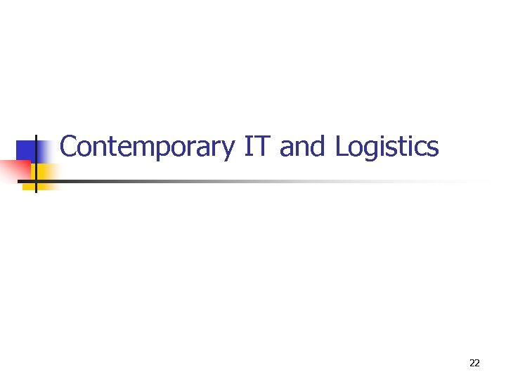 Contemporary IT and Logistics 22