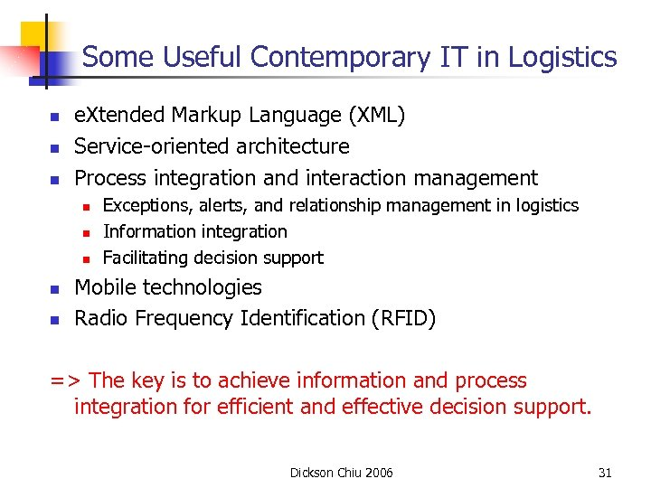 Some Useful Contemporary IT in Logistics n n n e. Xtended Markup Language (XML)