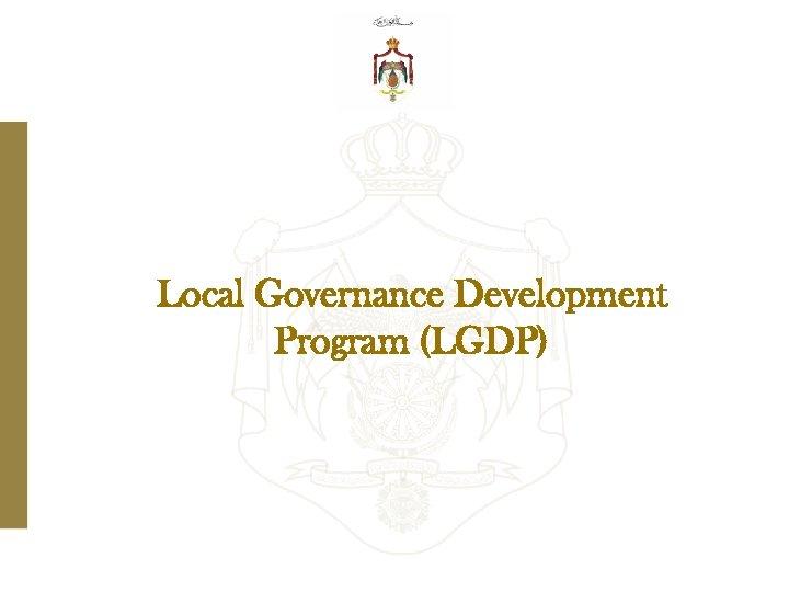 Local Governance Development Program (LGDP)