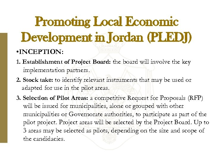 Promoting Local Economic Development in Jordan (PLEDJ) • INCEPTION: 1. Establishment of Project Board: