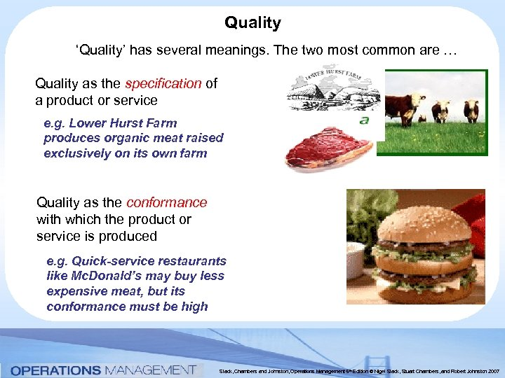 Quality 'Quality' has several meanings. The two most common are … Quality as the