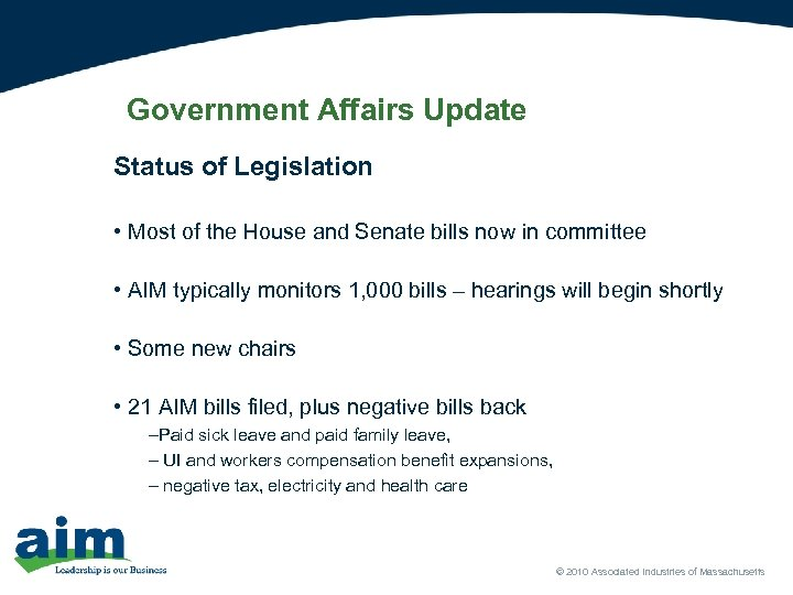 Government Affairs Update Status of Legislation • Most of the House and Senate bills