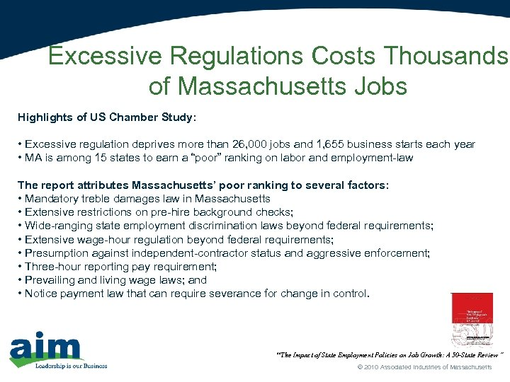 Excessive Regulations Costs Thousands of Massachusetts Jobs Highlights of US Chamber Study: • Excessive