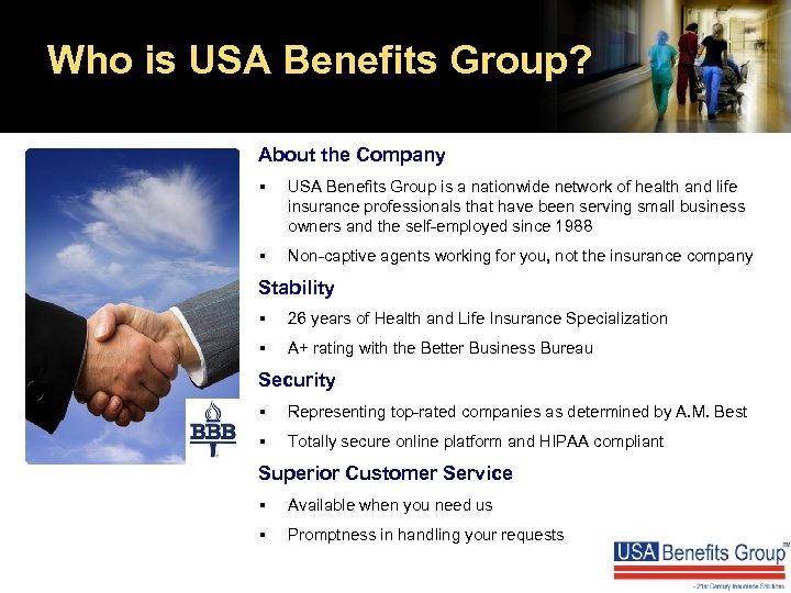 Who is USA Benefits Group? About the Company § USA Benefits Group is a