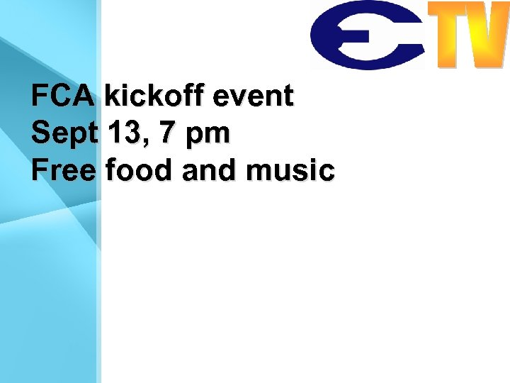 FCA kickoff event Sept 13, 7 pm Free food and music