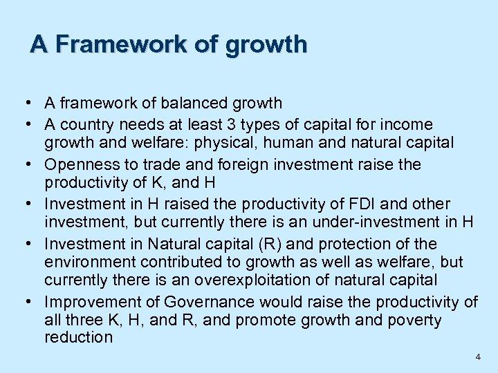 A Framework of growth • A framework of balanced growth • A country needs