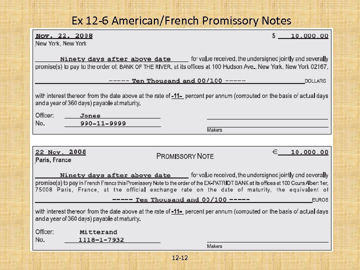Ex 12 -6 American/French Promissory Notes 12 -12