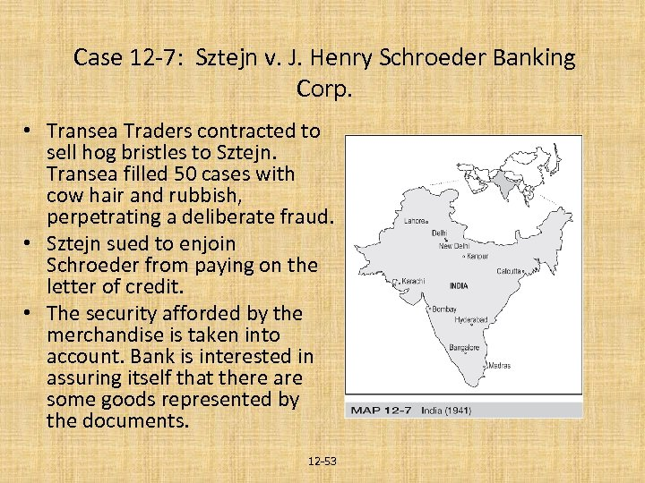 Case 12 -7: Sztejn v. J. Henry Schroeder Banking Corp. • Transea Traders contracted