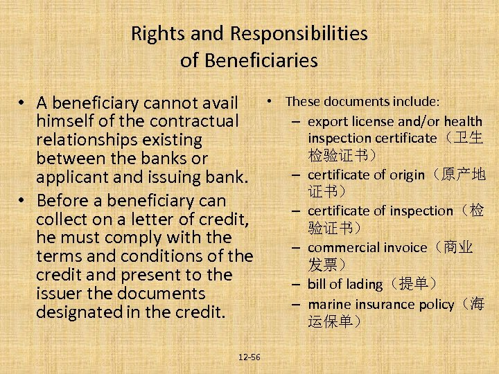 Rights and Responsibilities of Beneficiaries • A beneficiary cannot avail himself of the contractual