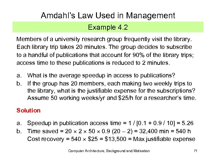 Amdahl's Law Used in Management Example 4. 2 Members of a university research group