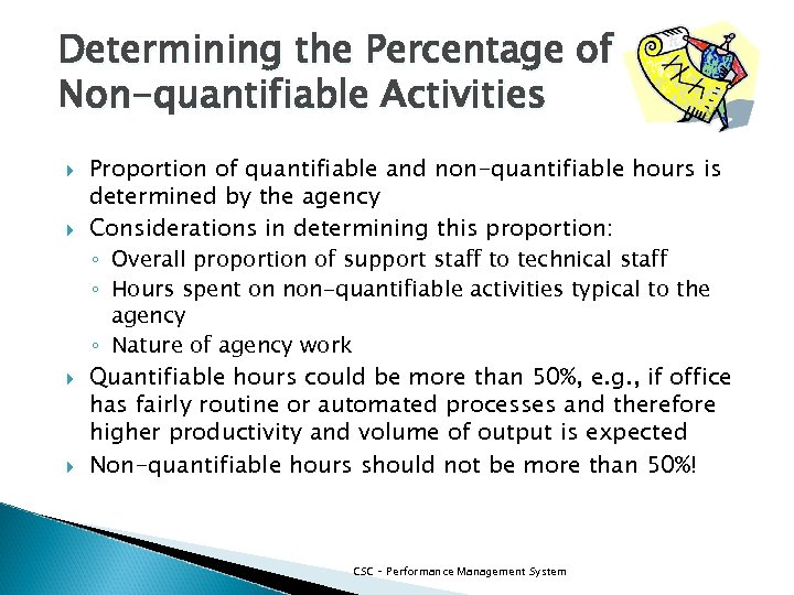 Determining the Percentage of Non-quantifiable Activities Proportion of quantifiable and non-quantifiable hours is determined