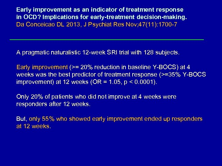 Early improvement as an indicator of treatment response in OCD? Implications for early-treatment decision-making.
