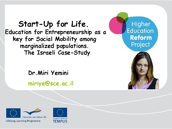 Start-Up for Life. Education for Entrepreneurship as a key for Social Mobility among marginalized