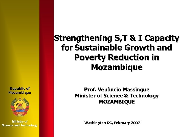 Strengthening S, T & I Capacity for Sustainable Growth and Poverty Reduction in Mozambique