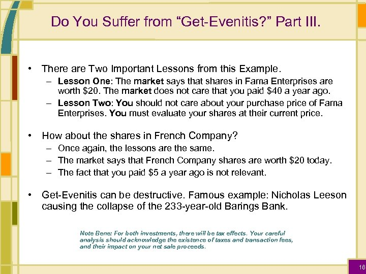 """Do You Suffer from """"Get-Evenitis? """" Part III. • There are Two Important Lessons"""