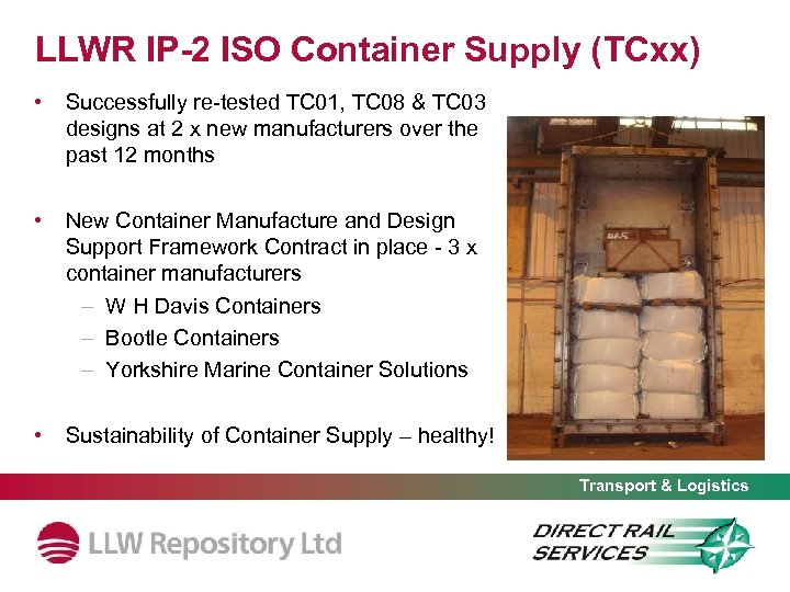 LLWR IP-2 ISO Container Supply (TCxx) • Successfully re-tested TC 01, TC 08 &