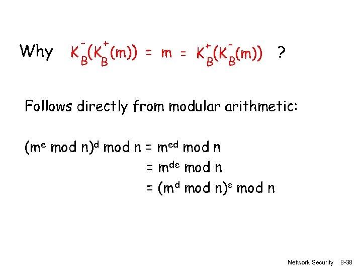 Why - + B B K (K (m)) + = m = K (K