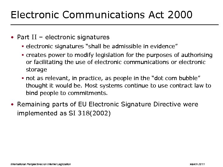 "Electronic Communications Act 2000 • Part II – electronic signatures § electronic signatures ""shall"