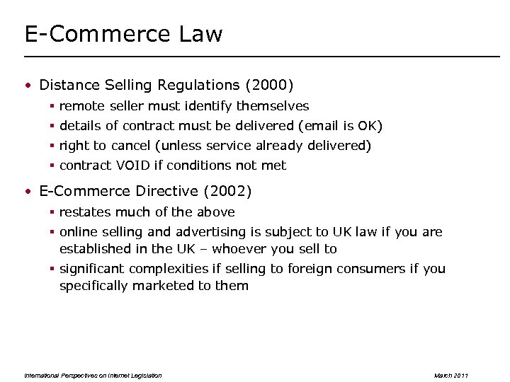E-Commerce Law • Distance Selling Regulations (2000) § remote seller must identify themselves §