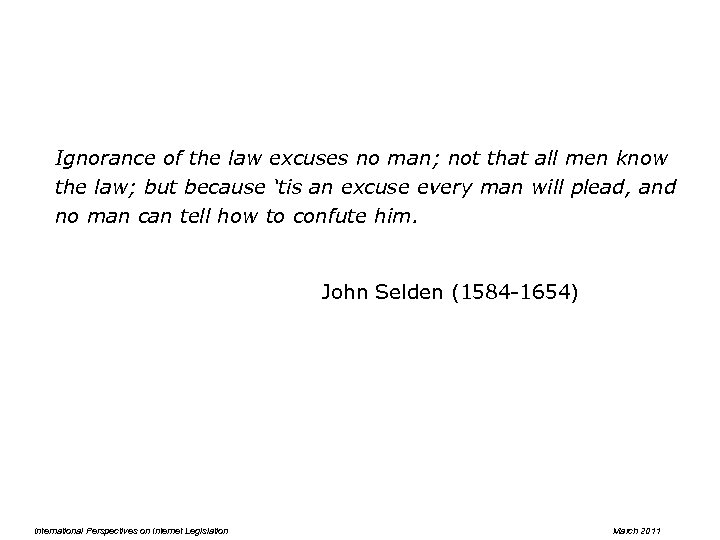 Ignorance of the law excuses no man; not that all men know the law;