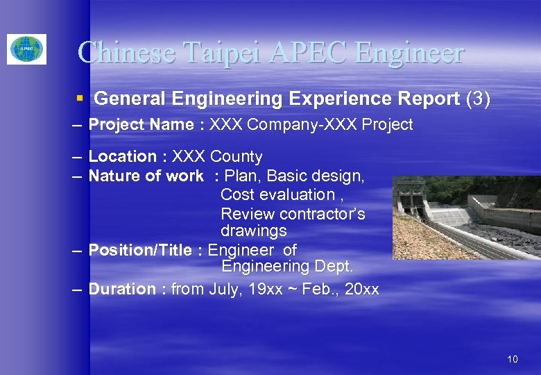 Chinese Taipei APEC Engineer § General Engineering Experience Report (3) – Project Name :