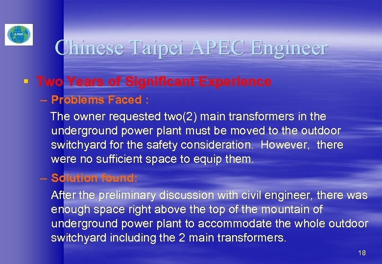 Chinese Taipei APEC Engineer § Two Years of Significant Experience – Problems Faced :