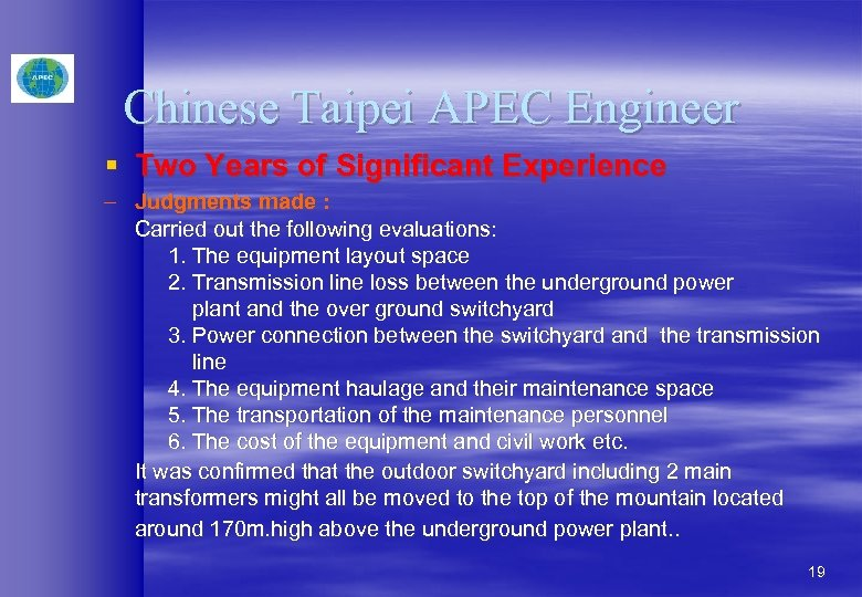 Chinese Taipei APEC Engineer § Two Years of Significant Experience – Judgments made :