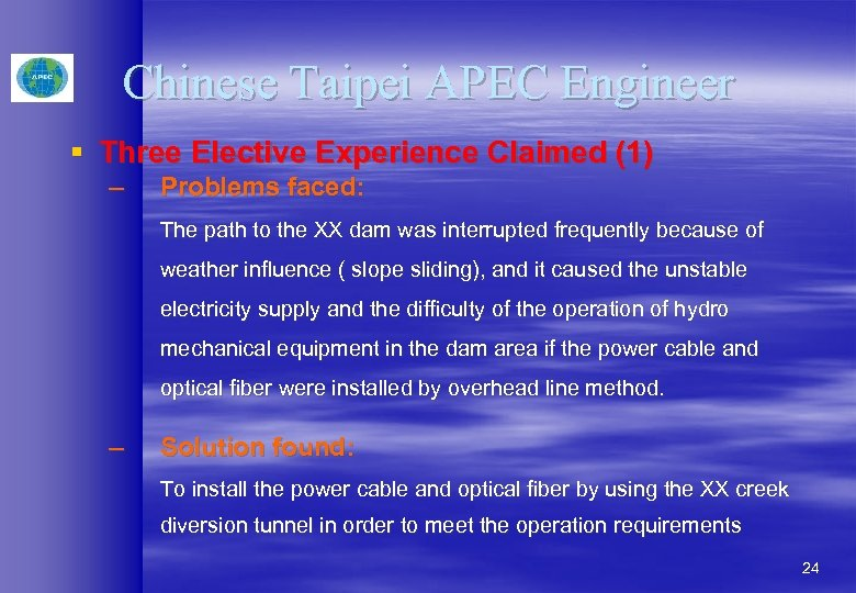 Chinese Taipei APEC Engineer § Three Elective Experience Claimed (1) – Problems faced: The