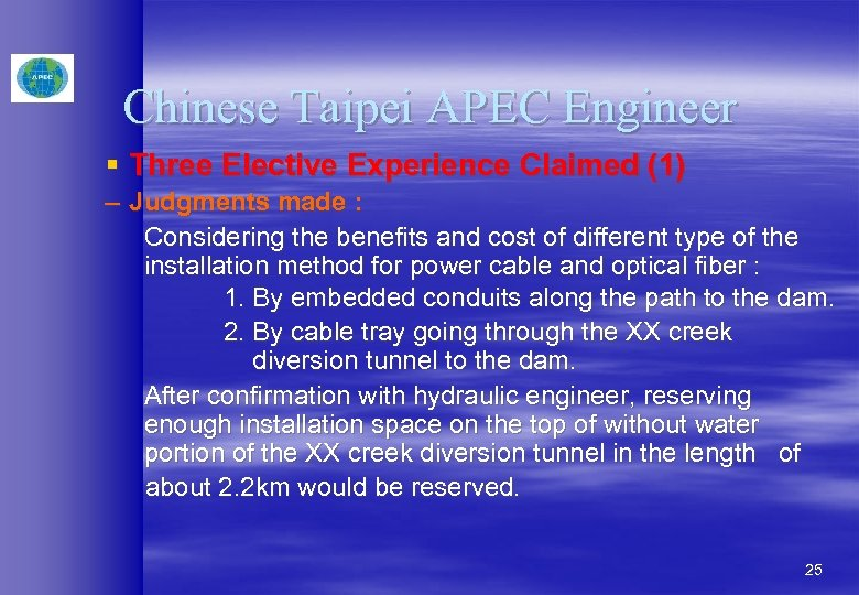 Chinese Taipei APEC Engineer § Three Elective Experience Claimed (1) – Judgments made :