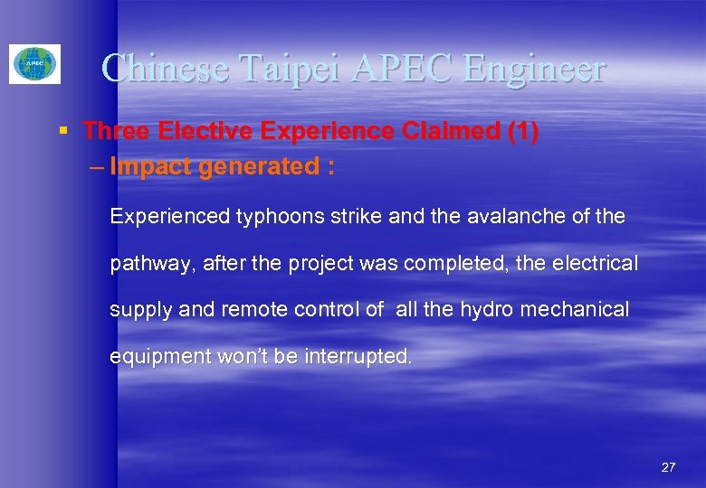 Chinese Taipei APEC Engineer § Three Elective Experience Claimed (1) – Impact generated :