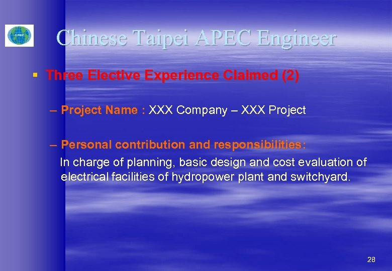 Chinese Taipei APEC Engineer § Three Elective Experience Claimed (2) – Project Name :