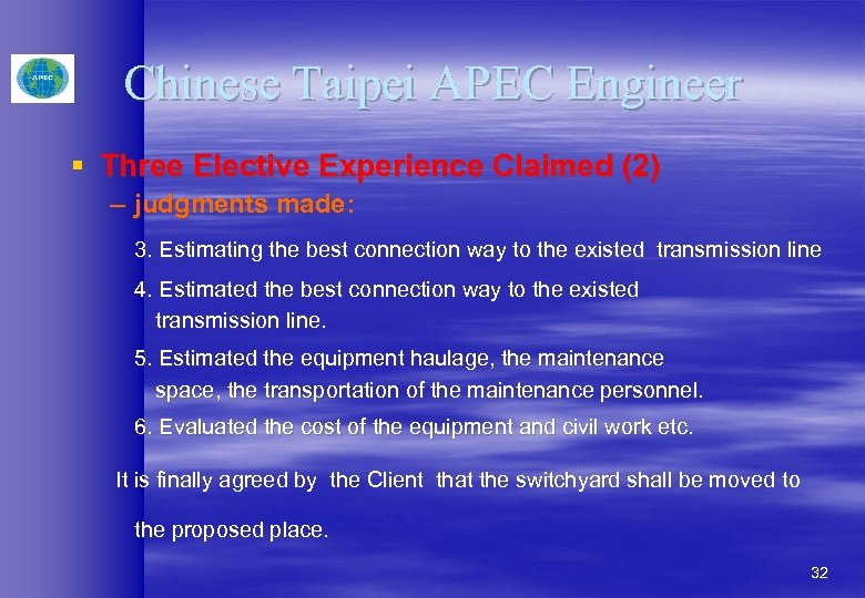 Chinese Taipei APEC Engineer § Three Elective Experience Claimed (2) – judgments made: 3.
