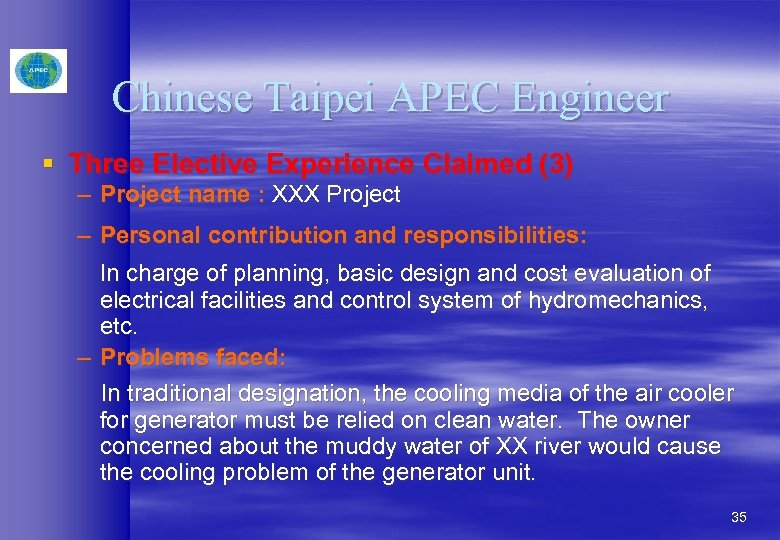 Chinese Taipei APEC Engineer § Three Elective Experience Claimed (3) – Project name :