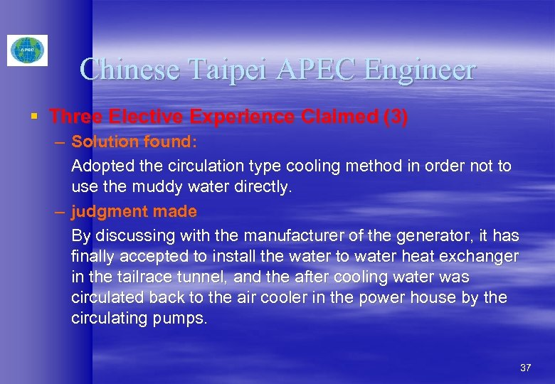 Chinese Taipei APEC Engineer § Three Elective Experience Claimed (3) – Solution found: Adopted