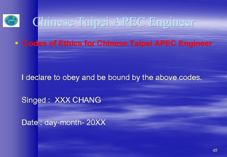 Chinese Taipei APEC Engineer § Codes of Ethics for Chinese Taipei APEC Engineer I
