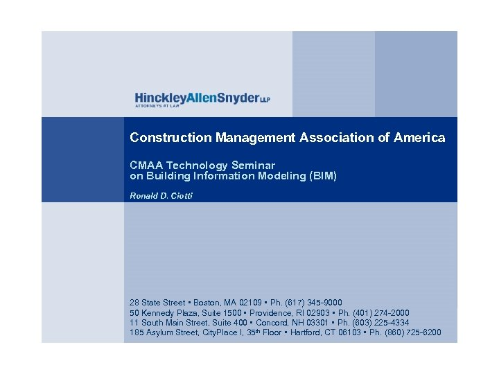 Construction Management Association of America CMAA Technology Seminar on Building Information Modeling (BIM) Ronald