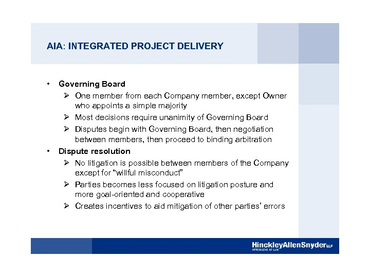 AIA: INTEGRATED PROJECT DELIVERY • • Governing Board Ø One member from each Company