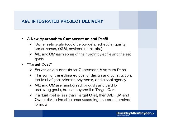 AIA: INTEGRATED PROJECT DELIVERY • • A New Approach to Compensation and Profit Ø