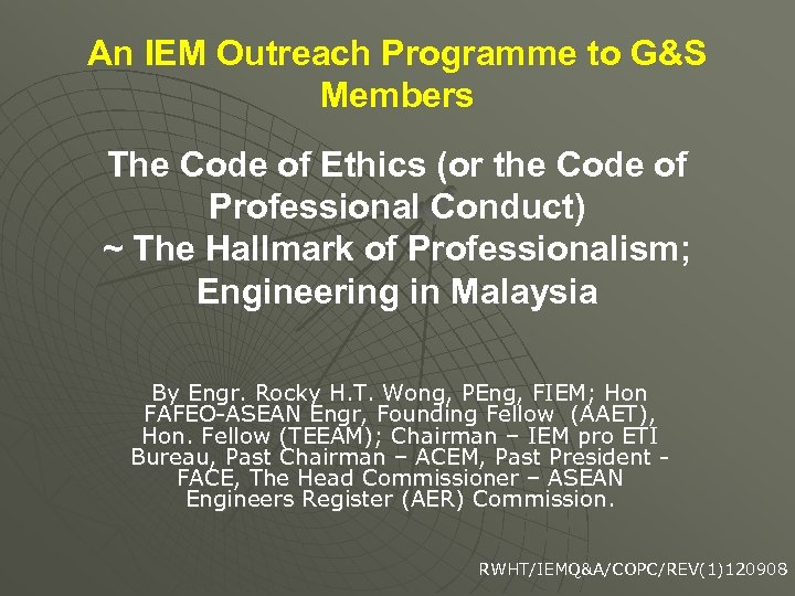 An IEM Outreach Programme to G&S Members The Code of Ethics (or the Code