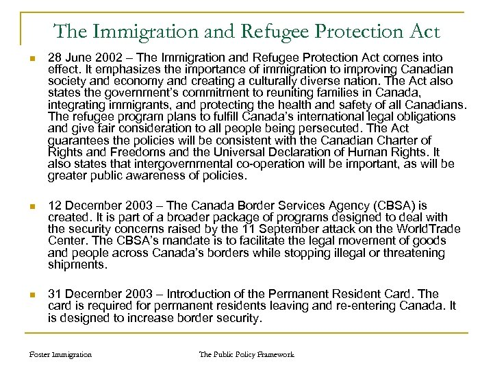 The Immigration and Refugee Protection Act n 28 June 2002 – The Immigration and