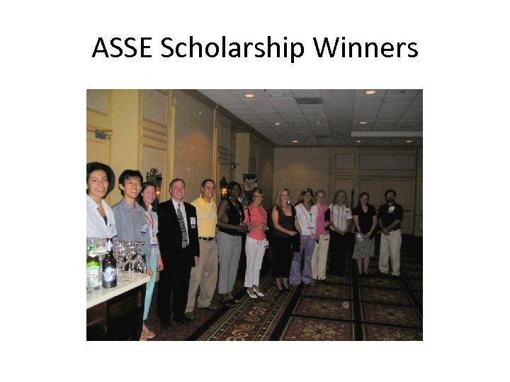 ASSE Scholarship Winners